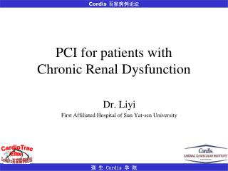 PCI for patients with  Chronic Renal Dysfunction