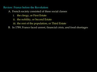 Review: France before the Revolution French society consisted of three social classes