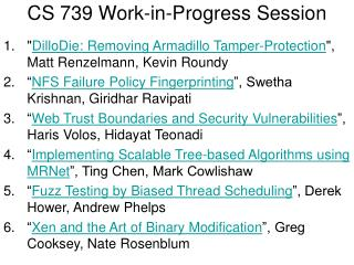CS 739 Work-in-Progress Session