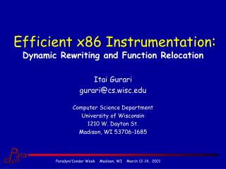 Efficient x86 Instrumentation :