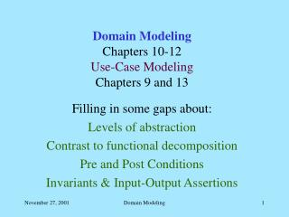 Domain Modeling Chapters 10-12 Use-Case Modeling Chapters 9 and 13