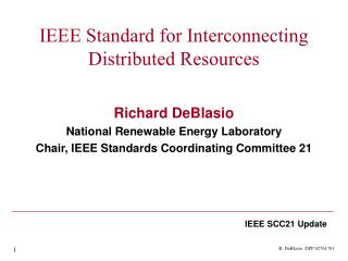 IEEE Standard for Interconnecting Distributed Resources