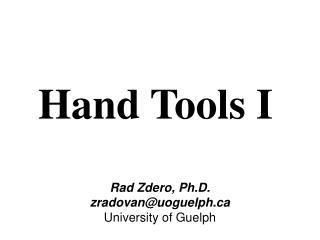 Hand Tools I