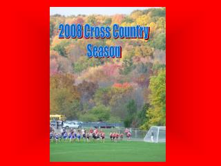 2008 Cross Country Season