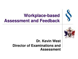 Workplace-based Assessment and Feedback