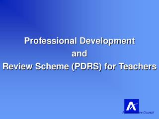 Professional Development and Review Scheme (PDRS) for Teachers