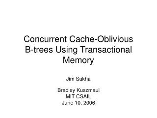 Concurrent Cache-Oblivious  B-trees Using Transactional Memory