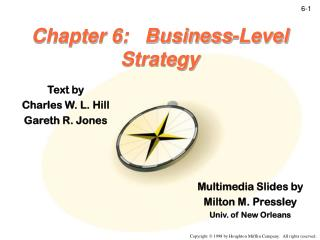 Chapter 6:   Business-Level Strategy