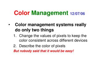 Color Management  12/07/06