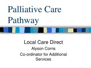 Palliative Care Pathway