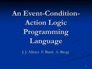 An Event-Condition-Action Logic Programming Language