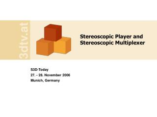 Stereoscopic Player and Stereoscopic Multiplexer