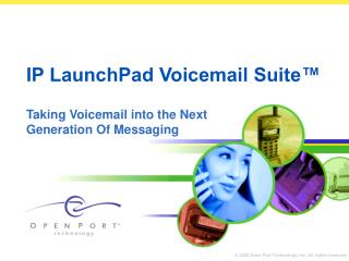 IP LaunchPad Voicemail Suite™