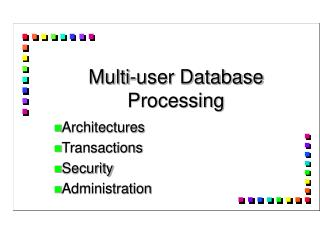 Multi-user Database Processing