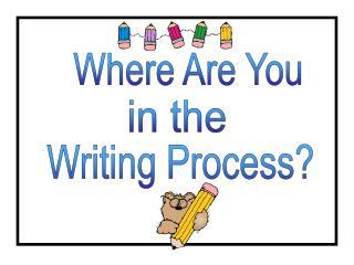 Writing Process?