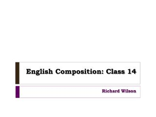 English Composition: Class 14