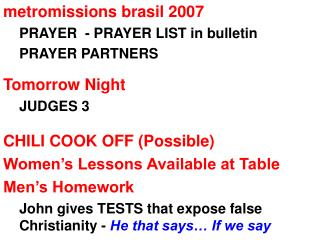 metromissions brasil 2007 PRAYER  - PRAYER LIST in bulletin PRAYER PARTNERS Tomorrow Night