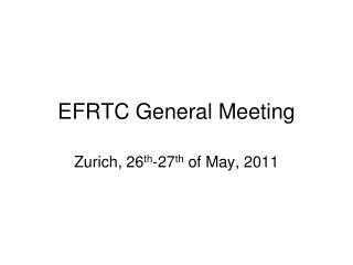 EFRTC General Meeting