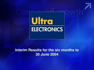 Interim Results for the six months to 30 June 2004