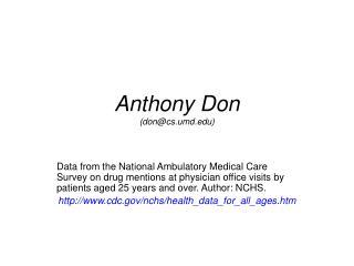 Anthony Don (don@cs.umd)
