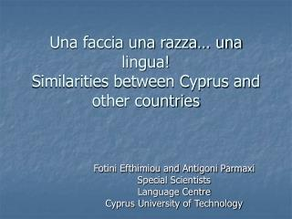 Una faccia una razza… una lingua! Similarities between Cyprus and other countries