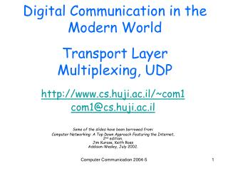 Digital Communication in the Modern World Transport Layer Multiplexing, UDP