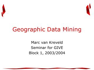 Geographic Data Mining