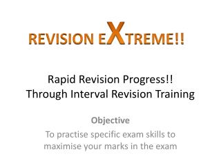 Rapid Revision Progress!! Through Interval Revision Training