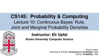 Instructor: Eli Upfal Brown University Computer Science