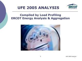 UFE 2005 ANALYSIS