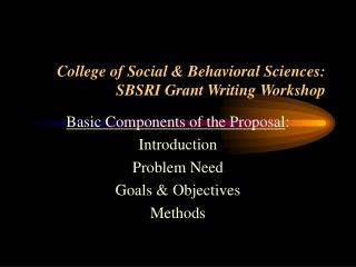 College of Social & Behavioral Sciences: SBSRI Grant Writing Workshop