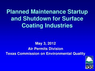 Planned Maintenance Startup and Shutdown for Surface Coating Industries