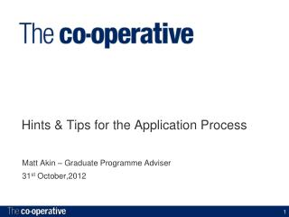Hints & Tips for the Application Process