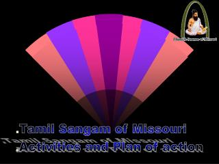 Tamil Sangam of Missouri Activities and Plan of action