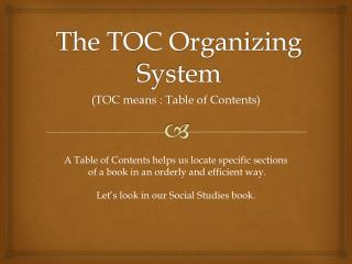 The TOC Organizing System