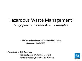 Hazardous Waste Management: Singapore and other Asian examples