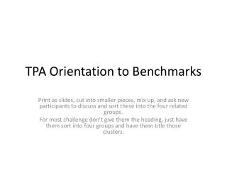 TPA Orientation to Benchmarks