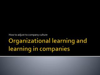 Organizational learning  and  learning  in  companies
