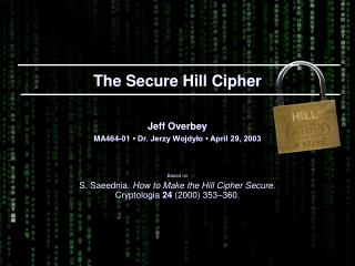 The Secure Hill Cipher