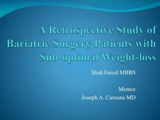 A Retrospective Study of Bariatric Surgery Patients with Sub-optimal Weight-loss
