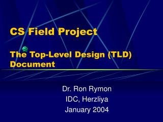 CS Field Project The Top-Level Design (TLD) Document