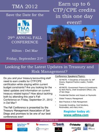 TMA  2012 Save the Date for the 29 th  ANNUAL  FALL CONFERENCE Hilton -  Del Mar
