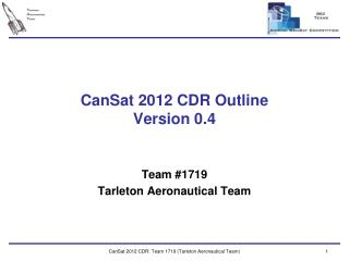 CanSat  2012 CDR  Outline Version  0.4