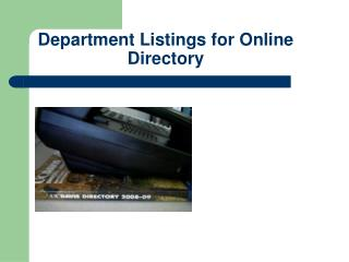 Department Listings for Online Directory