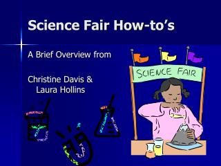 Science Fair How-to's