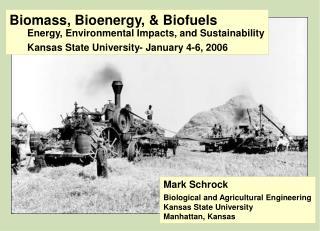 Biomass, Bioenergy, & Biofuels Energy, Environmental Impacts, and Sustainability