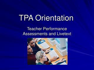 TPA Orientation