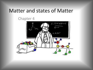 Matter and states of Matter