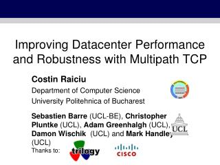 Improving Datacenter Performance and Robustness with Multipath TCP
