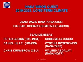 NASA VISION QUEST 2010-2025: LONG-TERM CLIMATE